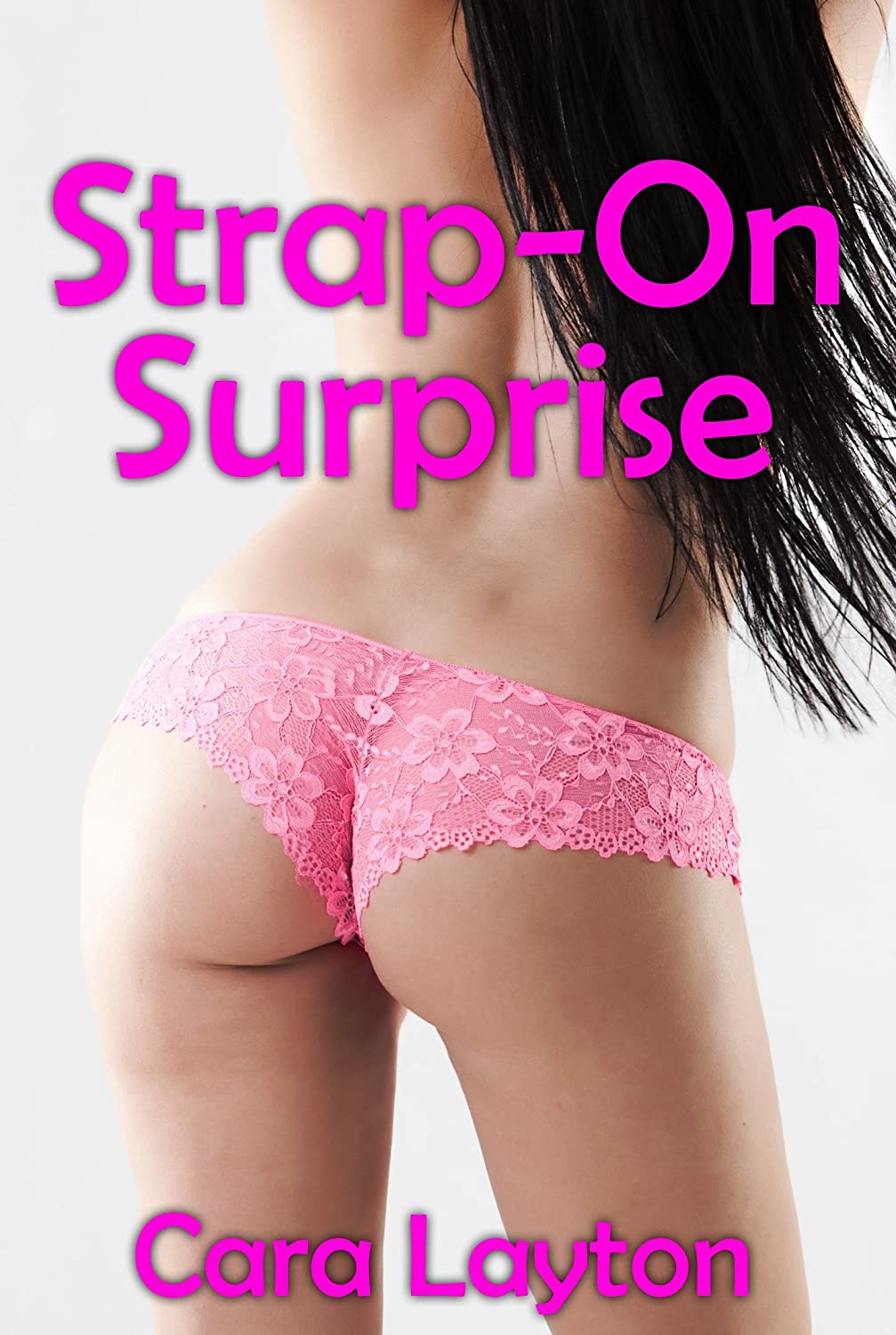 Strap-On Surprise (Strap On Menage Erotica)