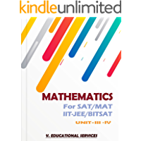 MATHEMATICS FOR SAT/MAT/IITJEE/BITSAT- UNIT-III+IV