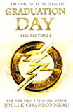The Testing 3: Graduation Day