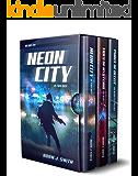 Neon City Trilogy Boxset: The Neon Series Season Two (Neon Trilogy Boxset Book 2)