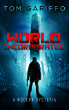 World, Incorporated: A Modern Dystopia