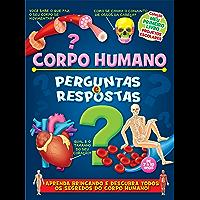 Corpo Humano - Perguntas e respostas Ed.01: Coleção Meu Primeiro Livro - Projetos Escolares