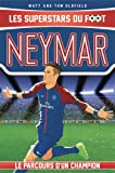 Neymar: Les Superstars du foot