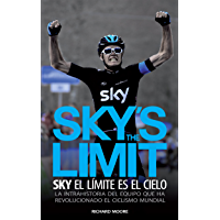 Sky's the Limit. Sky, el límite es el cielo.