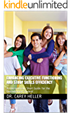 Enhancing Executive Functioning and Study Skills Efficiency: An Intentionally Short Guide for the Overwhelmed Student