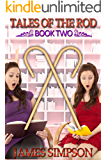 Tales of the Rod - Book Two: a compilation of erotic adult caning stories