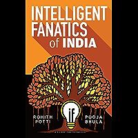 Intelligent Fanatics of India (English Edition)