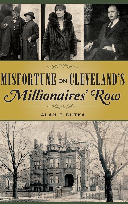 Read Online Misfortune on Cleveland's Millionaires' Row ebook