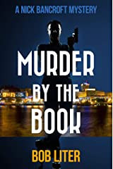 MURDER BY THE BOOK (A Nick Bancroft Mystery) Kindle Edition
