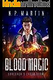 Blood Magic (Sorcerer's Creed Book 1)