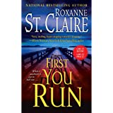 First You Run (The Bullet Catchers Book 4)