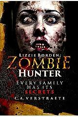 Lizzie Borden, Zombie Hunter Kindle Edition