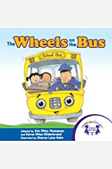 The Wheels on the Bus (Sing A Story Book 8) Kindle Edition