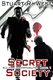 Secret Society (Killers Incorporated Book 1)