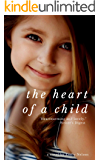 The Heart of a Child