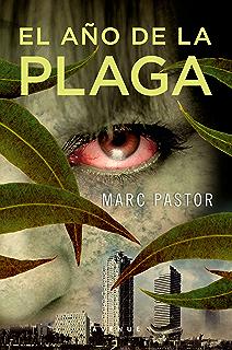 El año de la plaga (NARRATIVAS nº 449) (Spanish Edition)