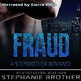 Fraud: A Stepbrother Romance