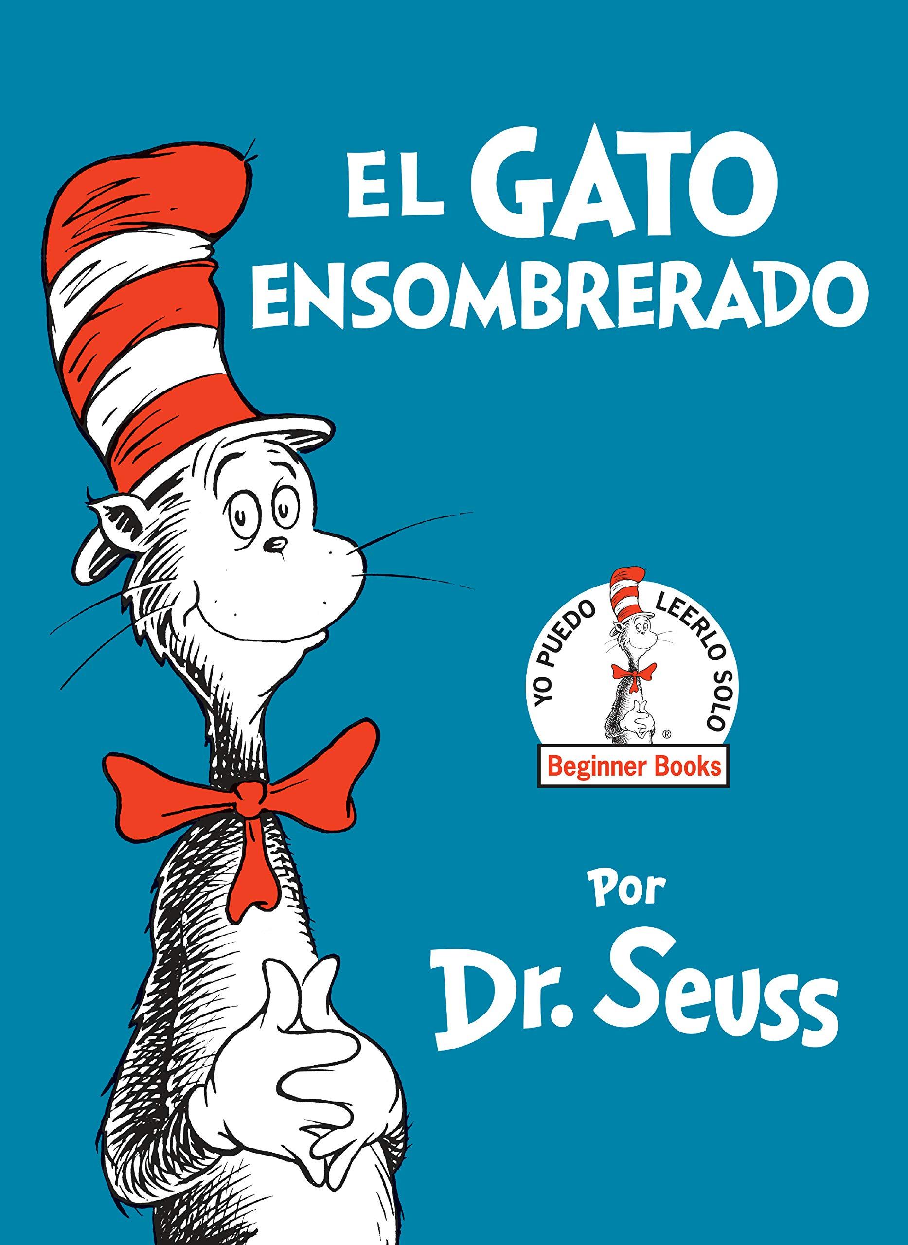 El Gato Ensombrerado the Cat in the Hat Spanish Edition Beginner ...