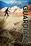 Guardians (The Woodmen Chronicles Book 2)