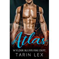 Atlas: Second Chance with a Firefighter (Wylder Bluffs Fire Dept. Book 2) (English Edition)