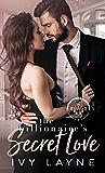 The Billionaire's Secret Love (The Winters Saga Book 2)