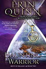 Haunting Warrior (Mists of Ireland Book 2) Kindle Edition