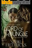 Lord of the Jungle: An Erotic Adventure (Jungle Island Book 1)
