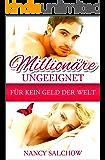 Millionäre ungeeignet: Für kein Geld der Welt (German Edition)