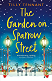 The Garden on Sparrow Street: A heartwarming, uplifting Christmas romance