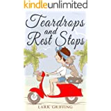 Teardrops and Rest Stops: A Warm Your Heart Romantic Comedy about Two Travelers and the Dog Who Judges Them (A Gone to the Do