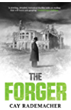 The Forger: Page-turning, CWA Dagger Shortlisted Crime Novel set in 1948 Hamburg (Inspector Stave Book 3)