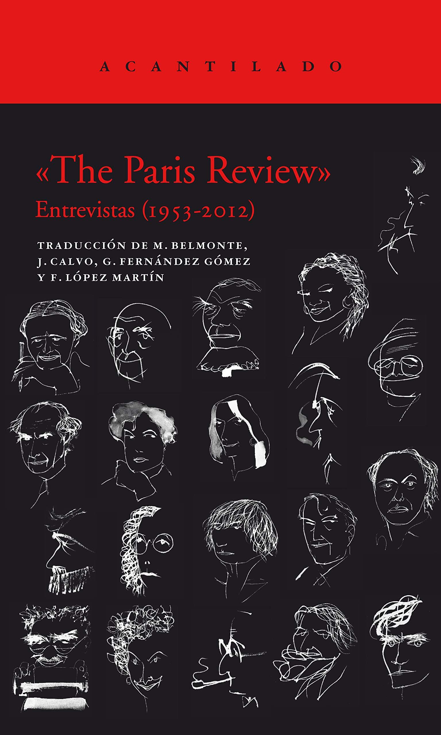The Paris Review. Entrevistas (1953-2012)