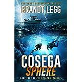Cosega Sphere: A Booker Thriller (The Cosega Sequence Book 4)