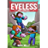 The Eyeless (Book 1): Saving Alex (An Unofficial Minecraft Book for Kids Ages 9 - 12 (Preteen)