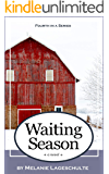 Waiting Season: a novel (Book 4) (English Edition)