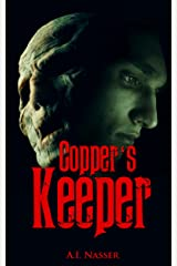 Copper's Keeper: Scary Horror Story with Supernatural Suspense (Slaughter Series Book 3) Kindle Edition