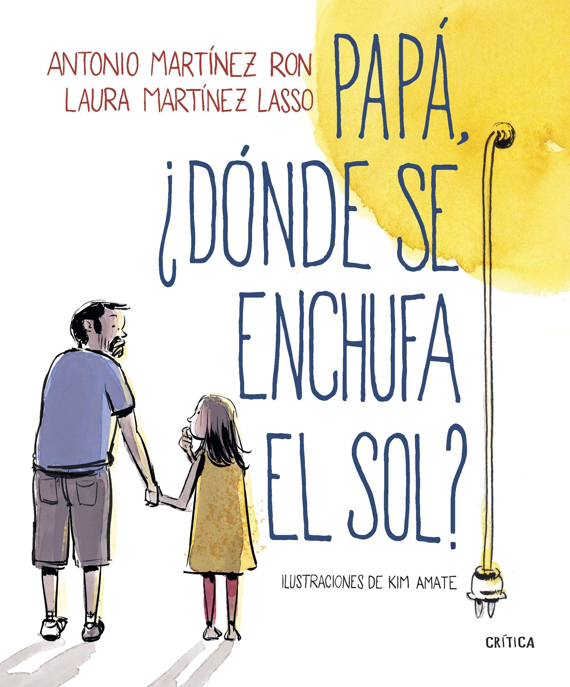 Papá, ¿dónde se enchufa el sol? (Fuera de Colección): Amazon ...