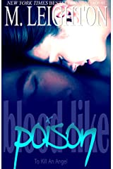 Blood Like Poison: To Kill an Angel (Blood Like Poison Series Book 3) Kindle Edition