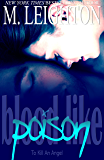 Blood Like Poison: To Kill an Angel (Blood Like Poison Series Book 3)