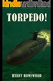 Torpedo! (The Silent War Book 3)