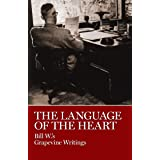 The Language of the Heart: Bill W.'s Grapevine Writings
