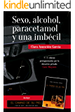 Sexo, alcohol, paracetamol y una imbécil (Serie Cate Maynes nº 0)