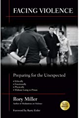 Facing Violence: Preparing for the Unexpected Paperback