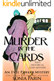 Murder in the Cards: A 1920s Historical Cozy Mystery (An Evie Parker Mystery Book 4)