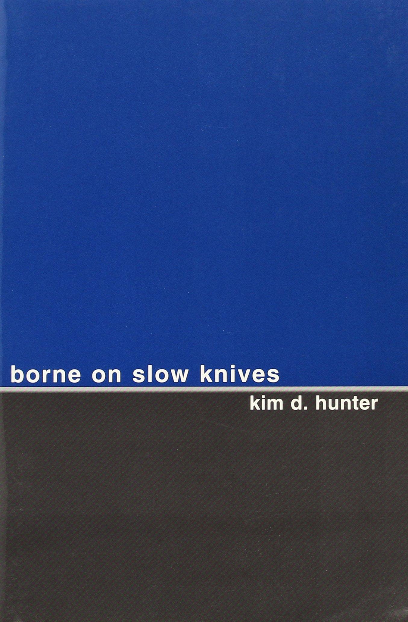 Download Borne on Slow Knives pdf epub