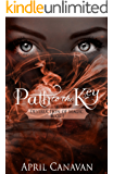 Path to the Key (Destruction of Magic Book 1)