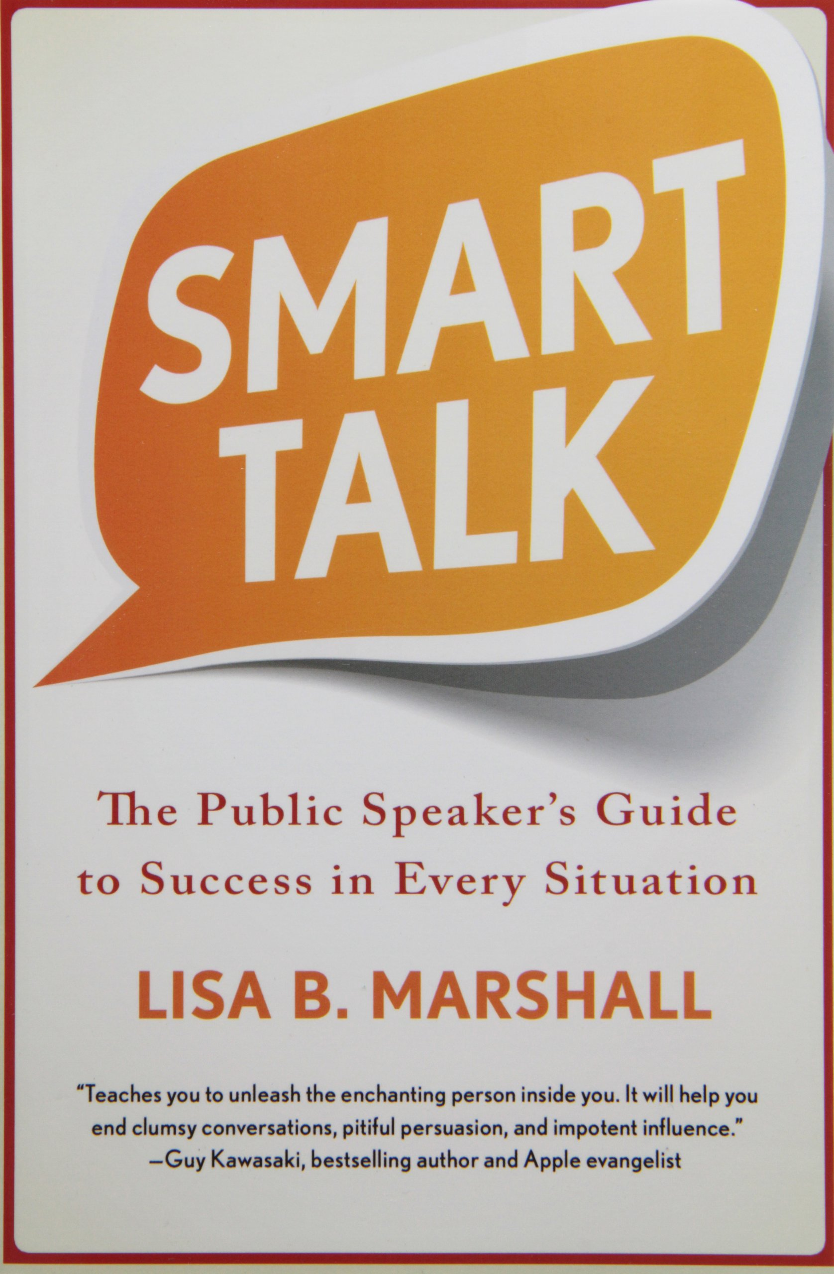 Smart Talk: The Public Speaker's Guide to Success in Every Situation PDF