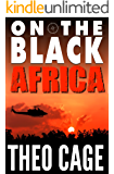 On The Black: Africa (English Edition)