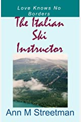 The Italian Ski Instructor Kindle Edition