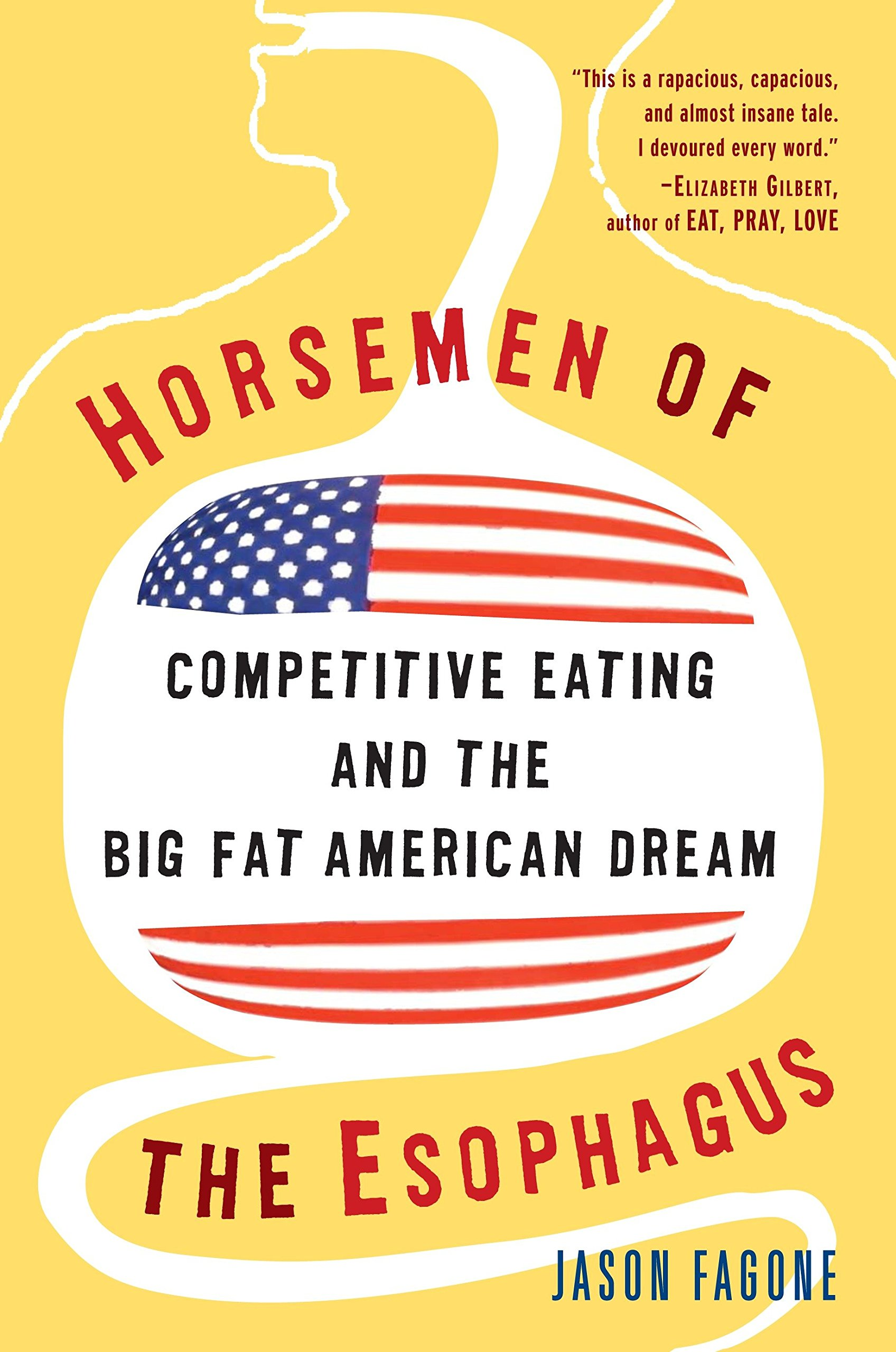 Horsemen Of The Esophagus Competitive Eating And The Big Fat